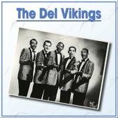 The Del Vikings by The Del-Vikings