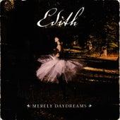 Merely Daydreams by Edith Backlund
