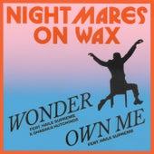 Wonder / Own Me de Nightmares on Wax