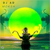 Moksh by DJ A.D.