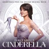 Cinderella (Soundtrack from the Amazon Original Movie) de Cinderella Original Motion Picture Cast