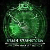 Lock Off (Jaydan Remix) de Brian Brainstorm
