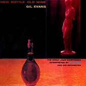 New Bottle Old Wine de Gil Evans