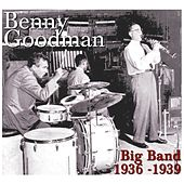 Big Band 1936 - 1939 de Benny Goodman