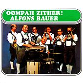 Oompah Zither! von Alfons Bauer