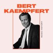 Bert Kaempfert - Music History by Bert Kaempfert