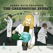 The Greenhouse Effect Vol.3 by Asher Roth