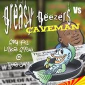 Fry You Like Fish @ the Jam (Greasy Geezers Vs. Caveman) de Caveman
