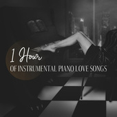 1 Hour of Instrumental Piano Love Songs by Instrumental Jazz Music Ambient