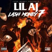 Lash Money 7 by Lil AJ