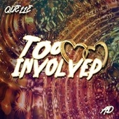 Too Involved by Marquelle