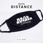 Social Distance by Big Mike