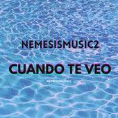 Cuando Te Veo de Nemesismusic2