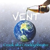 VENT by Crook