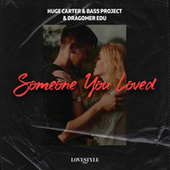 Someone You Loved by Huge Carter