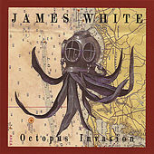 Octopus Invasion von James Chance And The Contortions