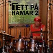 Tett på Hamar 2 by Various Artists