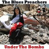 Under the Bombs de The Blues Preachers