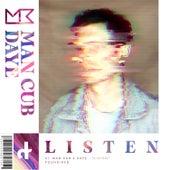 Listen by ManCub
