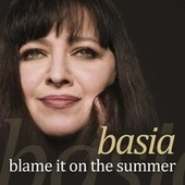 Blame It On The Summer von Basia