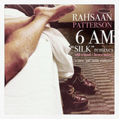 6AM (Silk Remixes EP) von Rahsaan Patterson