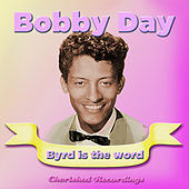 Byrd Is The Word de Bobby Day