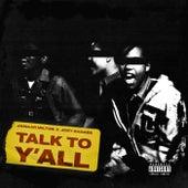 Talk To Ya'll by Jamaar Milton