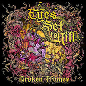 Broken Frames de Eyes Set to Kill