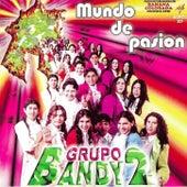 Mundo de Pasión de Grupo Bandy2