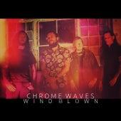 Wind Blown von Chrome Waves