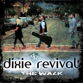 The Walk by Dixie Revival