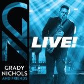 Grady Nichols and Friends - Live! di Grady Nichols