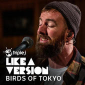 Without Me (Triple J Like a Version) by Birds Of Tokyo