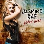 Listen Here by Jasmine Rae