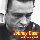 Johnny Cash - Walk The Line Vol 2 de Johnny Cash