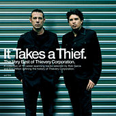 It Takes A Thief de Thievery Corporation