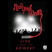 Live From The Bowery (New York / 2012) by New York Dolls
