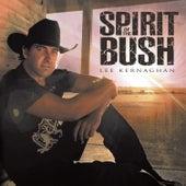 Spirit of the Bush de Lee Kernaghan