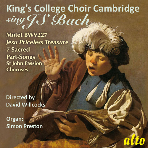 King's College Choir Cambridge Sings J.S. Bach by King's College Choir