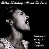 Road to Love by Billie Holiday
