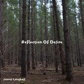 Reflection of Desire fra James Longbass