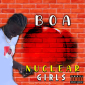 Nuclear Girls by Boa