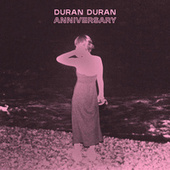 ANNIVERSARY by Duran Duran