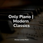 Only Piano   Modern Classics by Pianomusic