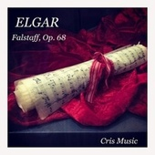 Elgar: Falstaff, Op. 68 by Bernard Herrmann