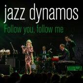 Follow You Follow Me by Jazz Dynamos