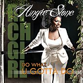 Do What U Gotta Do van Angie Stone