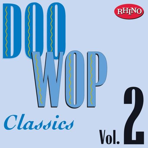 Doo Wop Classics Vol. 2 by Various Artists