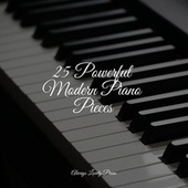 25 Powerful Modern Piano Pieces by Peaceful Piano