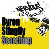 Searching by Byron Stingily
